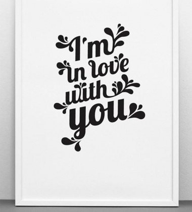 I'm In Love With You Poster 50x70 Biało-Czarny