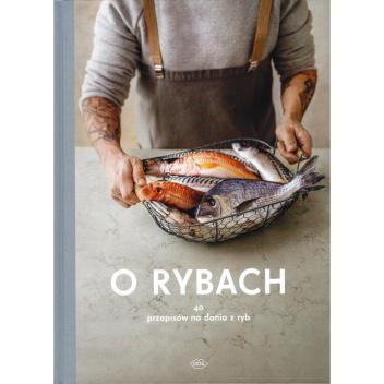 Książka O RYBACH 40 Przepisów na Dania z Ryb